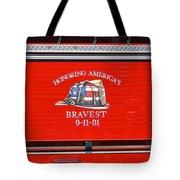 Honoring Americas Bravest Sept 11 Tote Bag