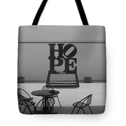Hope And Chairs In Black And White Tote Bag