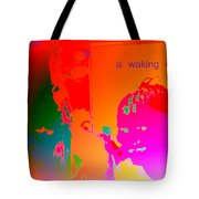 Hope Is A Waking Dream, Don't Wake Me Up  Tote Bag