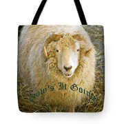 Hows It Going Old English Hunter Green Tote Bag