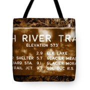 Olympic Hoh River Trail Sign Tote Bag
