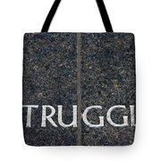 Human Rights Struggle Tote Bag