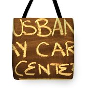 Husband Day Care Center Tote Bag