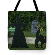 I Am Going To Get You My Pretty Tote Bag
