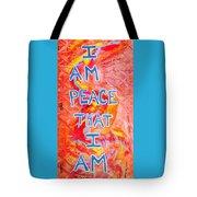 I Am Peace Tote Bag