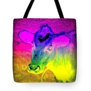 I Think I Am The Most Colorful Cow You Know  Tote Bag