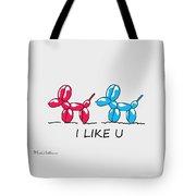 I Like U  Tote Bag