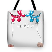 I Like You 2 Tote Bag