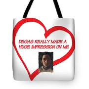 I Love Degas Tote Bag