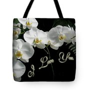 I Love You Greeting - White Moth Orchids Tote Bag