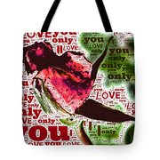 I Love You Only Abstract Tote Bag
