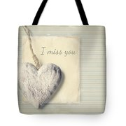 I Miss You Tote Bag
