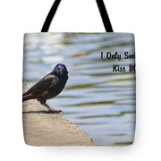 I Only Smile For Food - Kiss My Grits Tote Bag