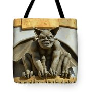 I Was Made To Rule Gargoyle Santa Cruz California Tote Bag