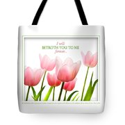 I Will Betroth You Tote Bag