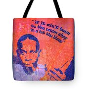 If It Ain't Been To The Pawn Shop Tote Bag