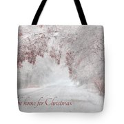 I'll Be Home Tote Bag by Lori Deiter