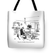 I'm Not In A Breakfast-fixing Mood Just Now Tote Bag
