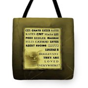 In Any Language We Still Love Cats - Poster  No. 3 Tote Bag