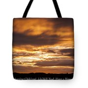 In Case You Missed God's Message To You... Good Morning Children I Love You Have A Blessed Day Tote Bag