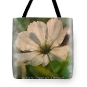 In Every Flower See A Miracle 01 Tote Bag