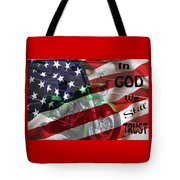 In God We Still Trust Tote Bag