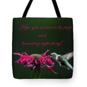 In The Pink And Hummin Along Tote Bag