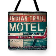 Indian Trail Motel Tote Bag