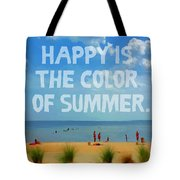 Inspirational Beach Seashore Summer Happy Quote Tote Bag