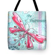 Inspirational Dragonfly Floral Art Inspiring Art Quote Be Passionate By Megan Duncanson Tote Bag