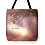 Inspirational Nature Landscape - God Listens - Dreamy Ethereal Spiritual And Religious Nature Photo Tote Bag