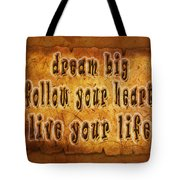 Inspirational Typography  Tote Bag
