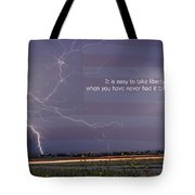It Is Easy To Take Liberty For Granted Tote Bag