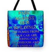 It Is Unhealthy For Us Tote Bag