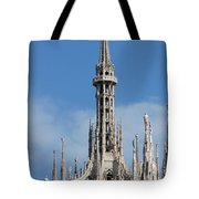 The Spire Of Milan Cathedral Tote Bag