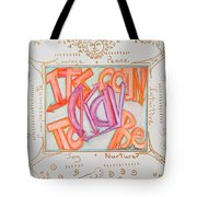 Its Going To Be Okay Tote Bag