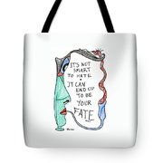 It's Not Smart To Hate... Tote Bag