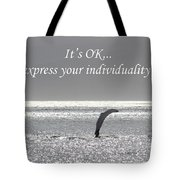 It's Ok Tote Bag