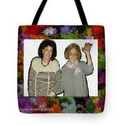 Jane And Mom Tote Bag