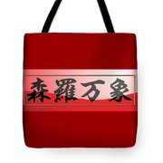 Japanese Calligraphy - Shinra Bansho - All Of Creation In Universe Tote Bag