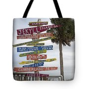 Jekyll Island Where To Go Tote Bag