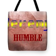 Jeremy - Humble Tote Bag by Christopher Gaston