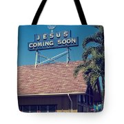Jesus Coming Soon Church Maui Hawai Tote Bag