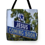Jesus Coming Soon Tote Bag