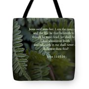 Jesus Is The Resurrection And The Life Tote Bag