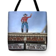 John Wayne Shuttered Cowboy Museum Close-up Tombstone Arizona 2004 Tote Bag