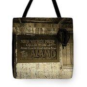 John Wayne's Prop Collection The Alamo Old Tucson Arizona 1967-2009 Tote Bag