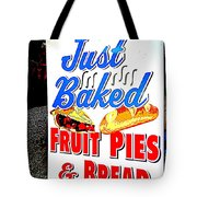 Just Baked Tote Bag