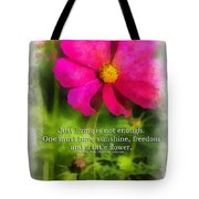 Just Living Is Not Enough 01 Tote Bag