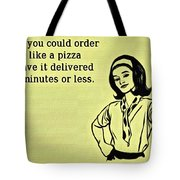 Karma Like Pizza Tote Bag